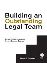 Building an Outstanding Legal Team: