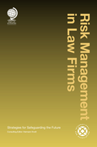 Risk Management in Law Firms: Strategies for Safeguarding the Future