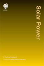 Solar Power: A Practical Handbook