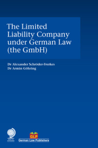 The Limited Liability Company under German Law (the GmbH)