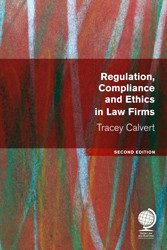 Regulation, Compliance and Ethics in Law Firms, Second Edition