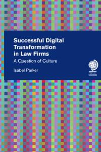 Successful Digital Transformation in Law Firms: