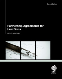 Partnership Agreements for Law Firms, 2nd Edition