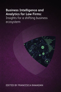 Business Intelligence and Analytics for Law Firms