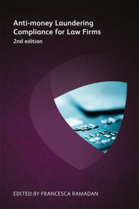 Anti-money Laundering Compliance for Law Firms, Second Edition