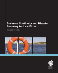 Business Continuity and Disaster Recovery for Law Firms