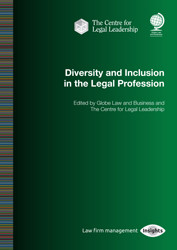 Diversity and Inclusion in the Legal Profession