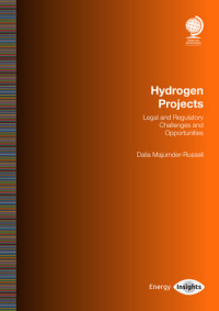 Hydrogen Projects: Legal and Regulatory Challenges and Opportunities