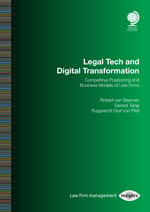 Legal Tech and Digital Transformation: Competitive Positioning and Business Models of Law Firms